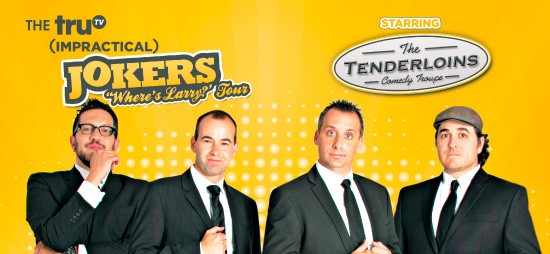 Cast of Impractical Jokers & The Tenderloins at Save Mart Center