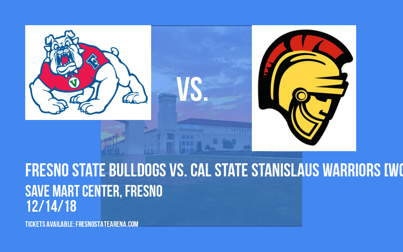 Fresno State Bulldogs vs. Cal State Stanislaus Warriors [WOMEN] at Save Mart Center