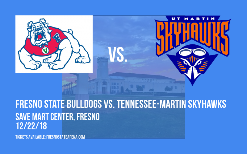 Fresno State Bulldogs vs. Tennessee-Martin Skyhawks at Save Mart Center