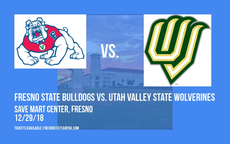 Fresno State Bulldogs vs. Utah Valley State Wolverines at Save Mart Center
