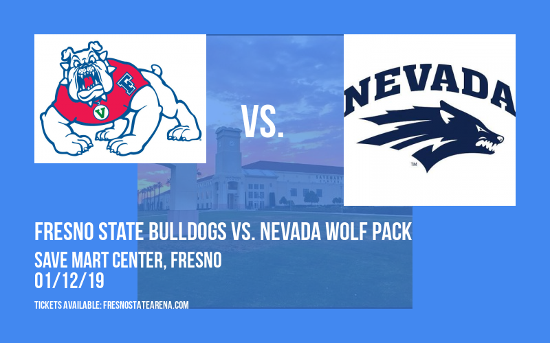 Fresno State Bulldogs vs. Nevada Wolf Pack at Save Mart Center