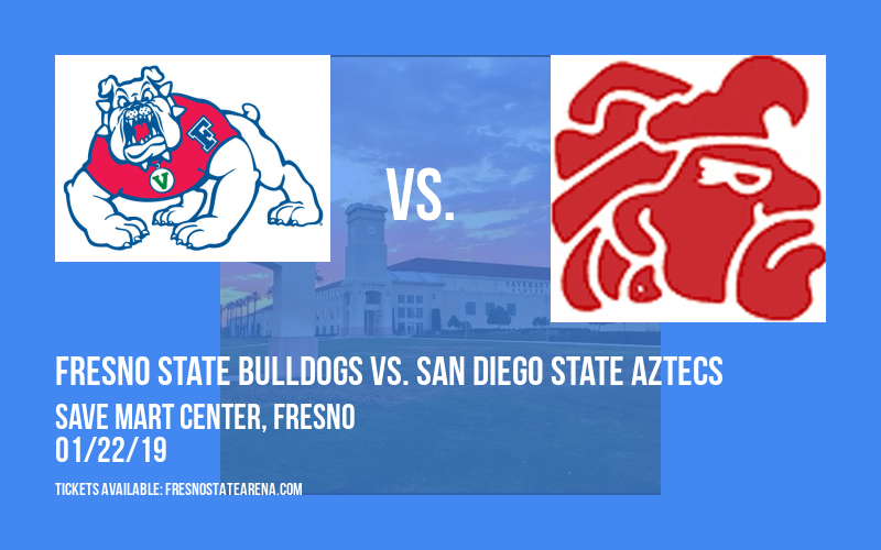Fresno State Bulldogs vs. San Diego State Aztecs at Save Mart Center