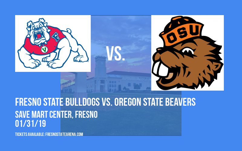 Fresno State Bulldogs vs. Oregon State Beavers at Save Mart Center