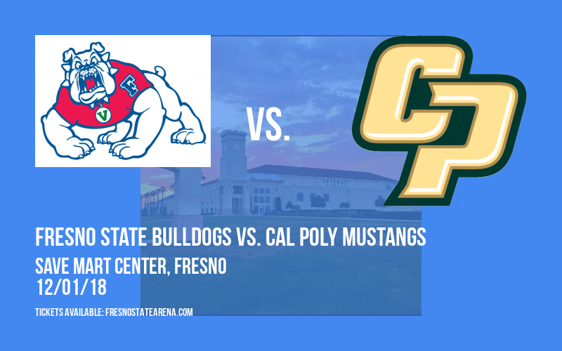 Fresno State Bulldogs vs. Cal Poly Mustangs at Save Mart Center