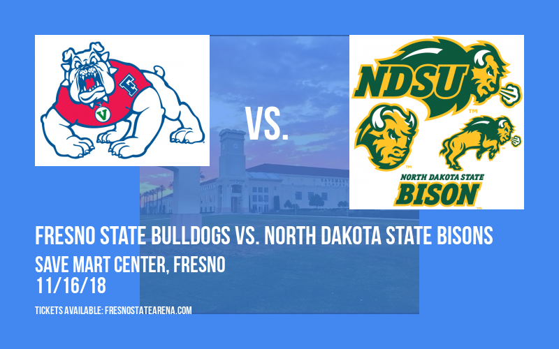 Fresno State Bulldogs vs. North Dakota State Bisons at Save Mart Center