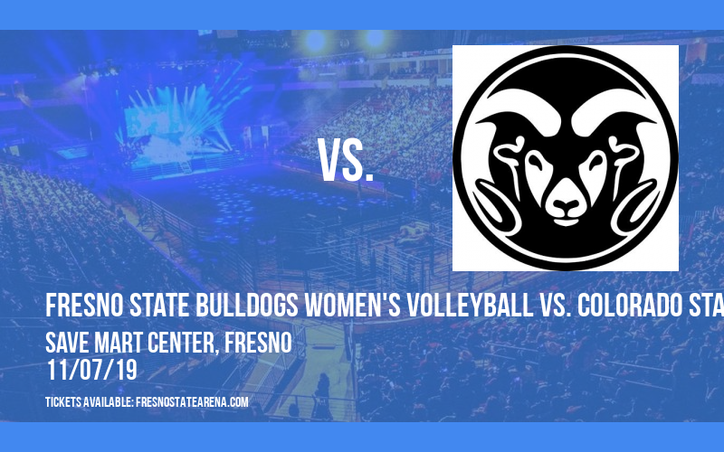 Fresno State Bulldogs Women's Volleyball vs. Colorado State Rams at Save Mart Center