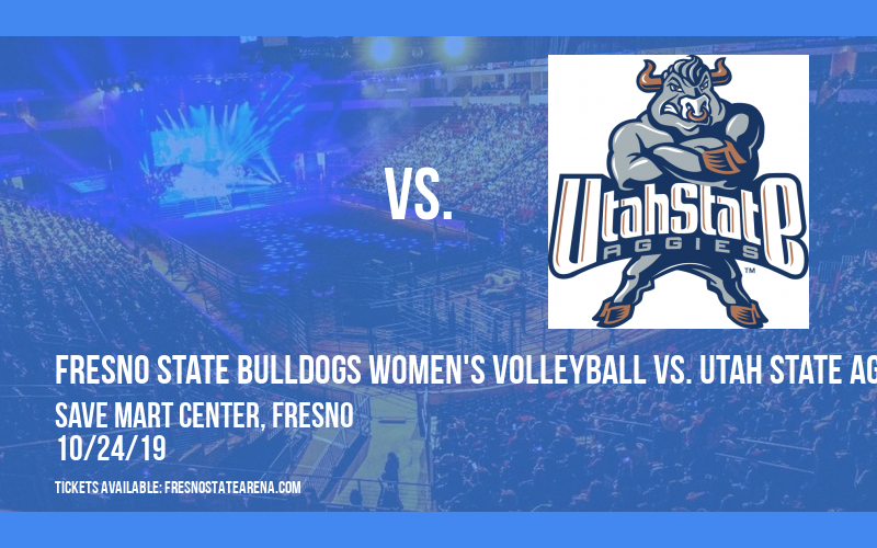 Fresno State Bulldogs Women's Volleyball vs. Utah State Aggies at Save Mart Center