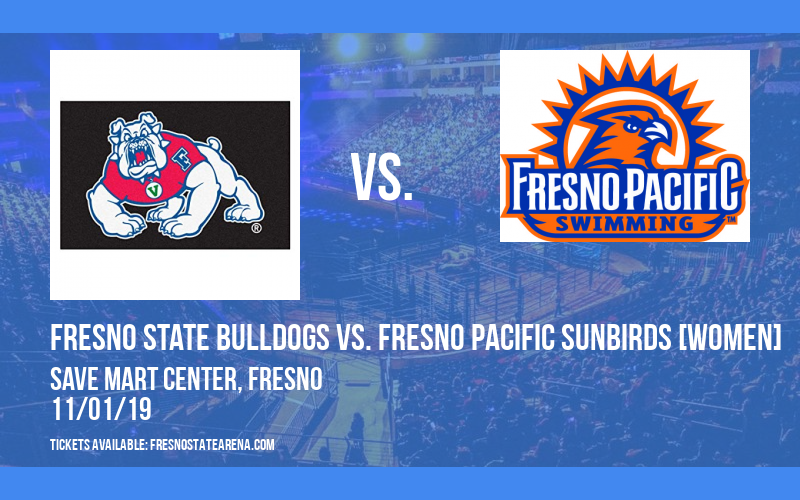 Exhibition: Fresno State Bulldogs vs. Fresno Pacific Sunbirds [WOMEN] at Save Mart Center