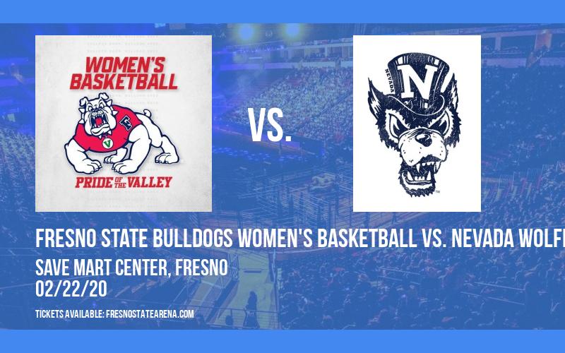 Fresno State Bulldogs Women's Basketball vs. Nevada Wolfpack at Save Mart Center