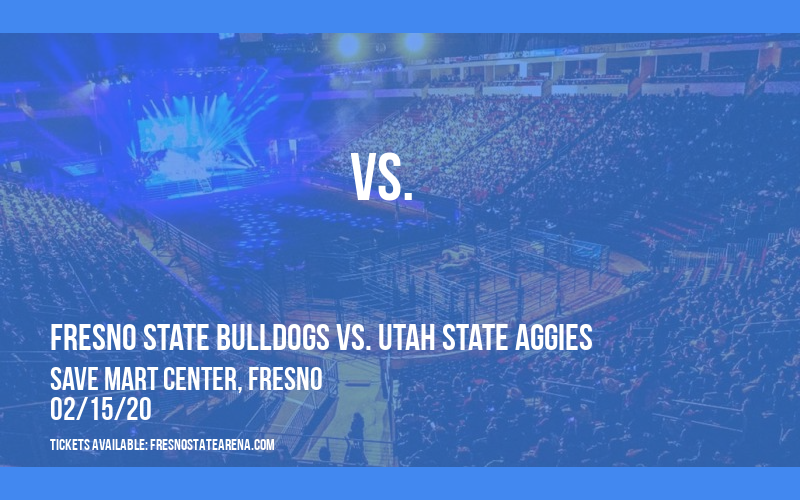 Fresno State Bulldogs vs. Utah State Aggies at Save Mart Center