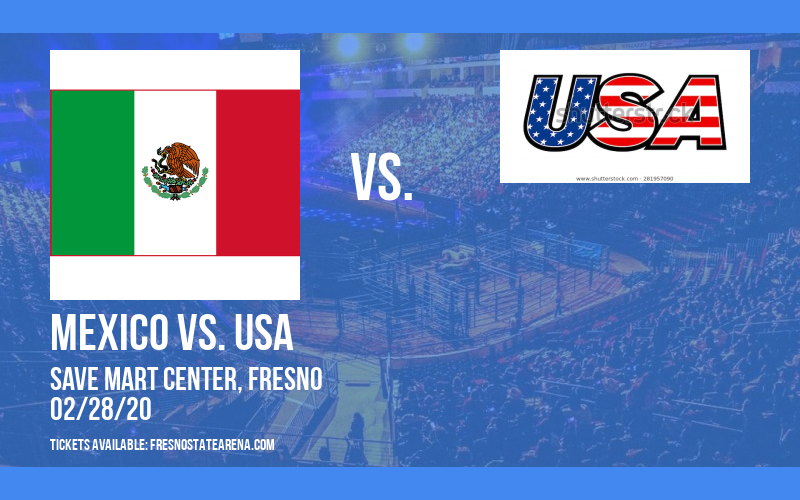 Combate Americas: Mexico vs. USA at Save Mart Center