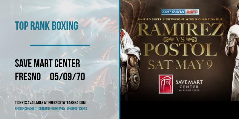 Top Rank Boxing [POSTPONED] at Save Mart Center