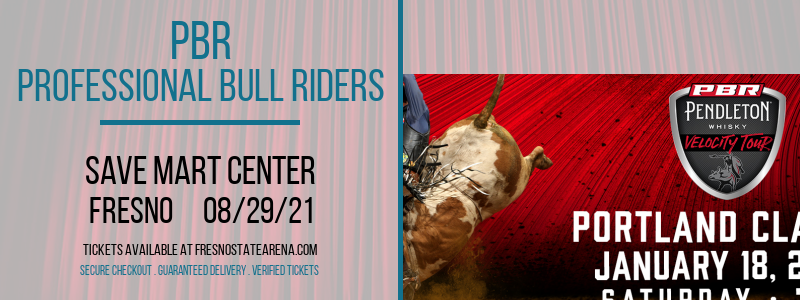PBR - Professional Bull Riders at Save Mart Center