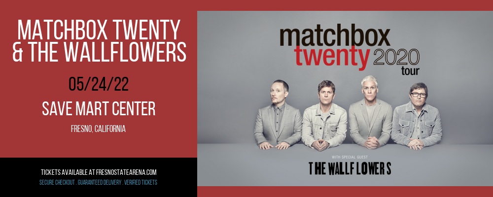 Matchbox Twenty & The Wallflowers at Save Mart Center