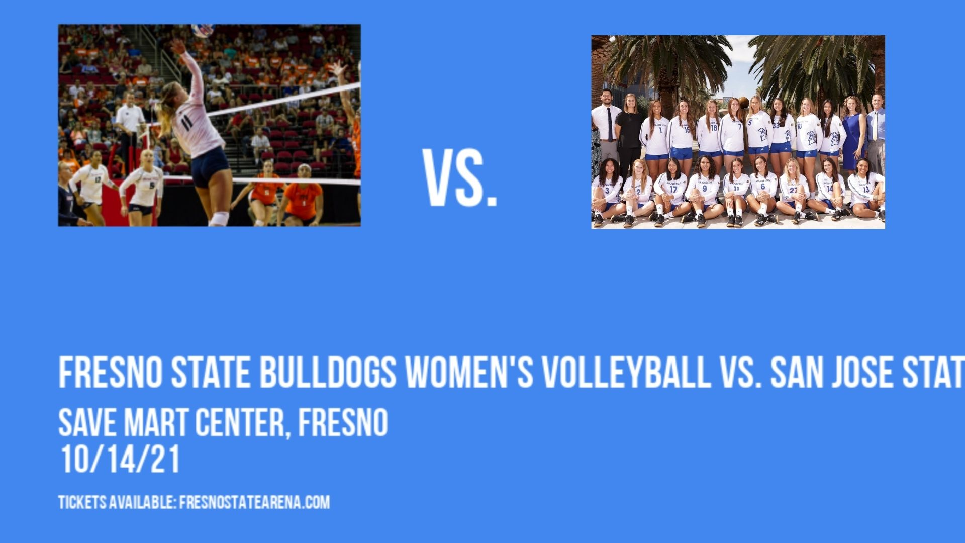 Fresno State Bulldogs Women's Volleyball vs. San Jose State Spartans at Save Mart Center