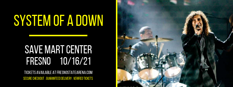 System of A Down at Save Mart Center