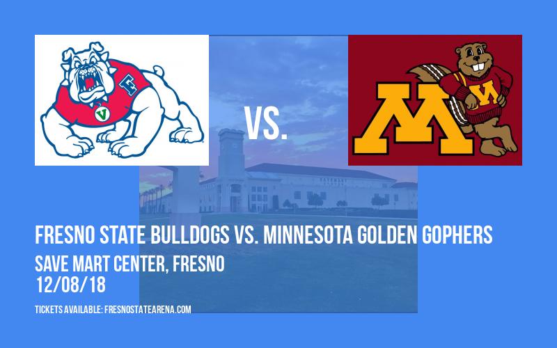 Fresno State Bulldogs vs. Minnesota Golden Gophers at Save Mart Center