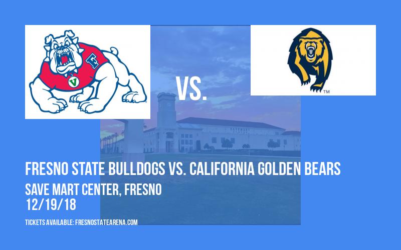 Fresno State Bulldogs vs. California Golden Bears at Save Mart Center