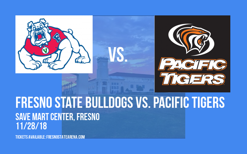 Fresno State Bulldogs vs. Pacific Tigers at Save Mart Center