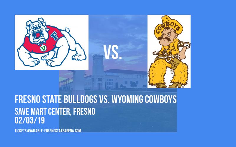 Fresno State Bulldogs vs. Wyoming Cowboys at Save Mart Center