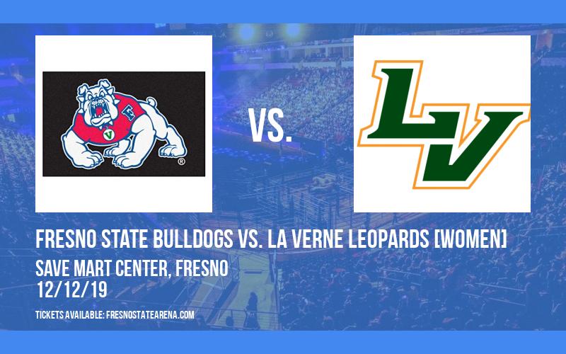 Fresno State Bulldogs vs. La Verne Leopards [WOMEN] at Save Mart Center