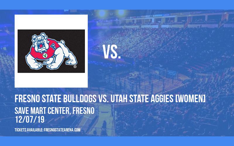 Fresno State Bulldogs vs. Utah State Aggies [WOMEN] at Save Mart Center