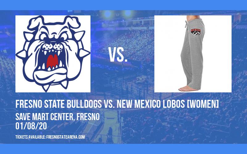 Fresno State Bulldogs vs. New Mexico Lobos [WOMEN] at Save Mart Center