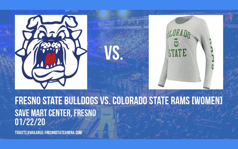 Fresno State Bulldogs vs. Colorado State Rams [WOMEN] at Save Mart Center