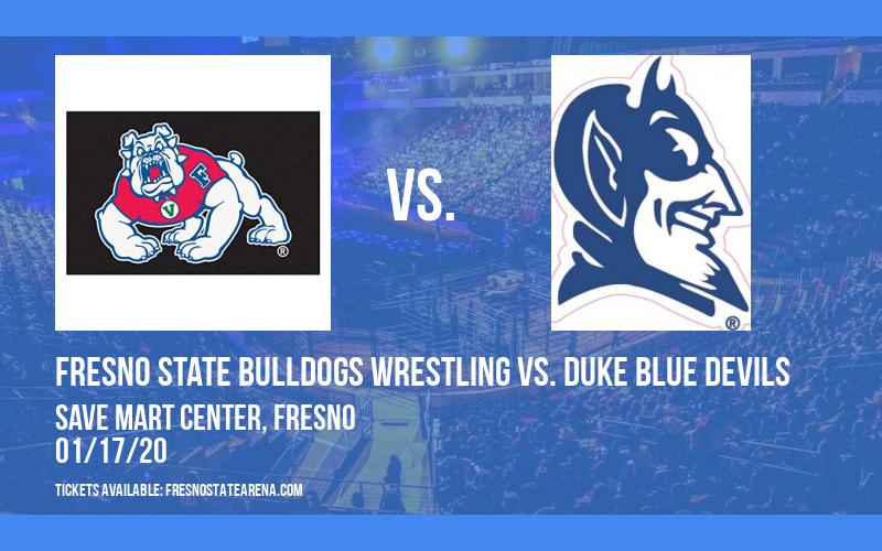 Fresno State Bulldogs Wrestling vs. Duke Blue Devils at Save Mart Center