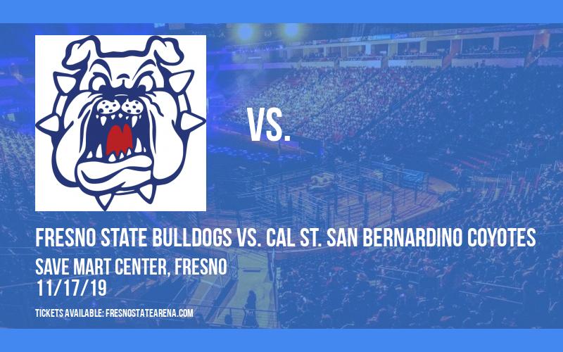 Fresno State Bulldogs vs. Cal St. San Bernardino Coyotes at Save Mart Center