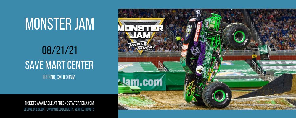 Monster Jam at Save Mart Center
