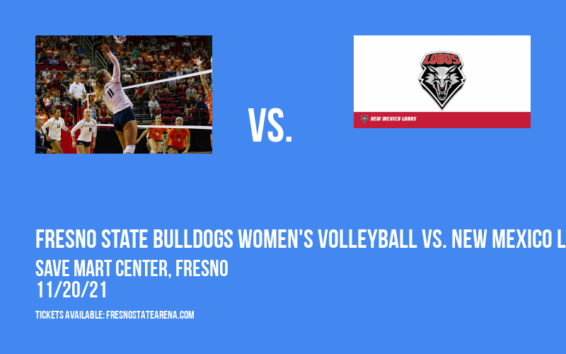 Fresno State Bulldogs Women's Volleyball vs. New Mexico Lobos at Save Mart Center